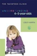 Maroni, Lesley - Understanding 4-5 Year Olds (Understanding Your Child (Jessica Kingsley Publishers)) - 9781843105343 - V9781843105343