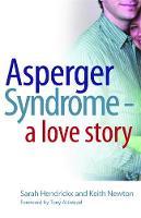 Hendrickx, Sarah - Asperger Syndrome - A Love Story - 9781843105404 - V9781843105404