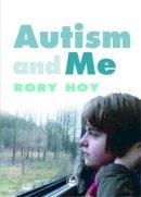 Rory Hoy - Autism and Me - 9781843105466 - V9781843105466