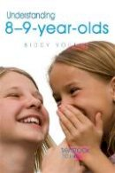 Youell, Biddy - Understanding 8-9-Year-Olds (Understanding Your Child) - 9781843106739 - V9781843106739