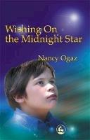 Ogaz, Nancy - Wishing On the Midnight Star: My Asperger Brother - 9781843107576 - V9781843107576