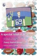 Russell Burger, Nancy - A Special Kind of Brain: Living with Nonverbal Learning Disability - 9781843107620 - V9781843107620