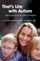 Donna Satterlee Ross - That's Life With Autism: Tales And Tips for Families With Autism - 9781843108290 - V9781843108290