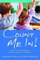 Rose, Richard - Count Me In!: Ideas for Actively Engaging Students in Inclusive Classrooms (Innovative Learning for All) - 9781843109556 - V9781843109556