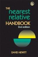 Hewitt, David - The Nearest Relative Handbook: Second Edition - 9781843109716 - V9781843109716