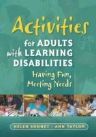 Sonnet, Helen - Activities for Adults With Learning Disabilities: Having Fun, Meeting Needs - 9781843109754 - V9781843109754