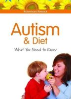 Rosemary Kessick - Autism and Diet: What You Need to Know - 9781843109839 - V9781843109839