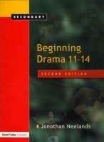 Neelands, Jonothan - Beginning Drama 11-14 - 9781843120865 - V9781843120865