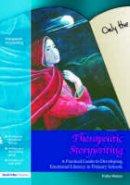 Waters, Trisha - Therapeutic Storywriting - 9781843121169 - V9781843121169