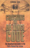 - Cracking the Da Vinci Code: The Unauthorized Guide to the Facts Behind the Fiction - 9781843171034 - KEX0237618