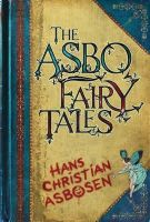Asbosen, Hans Christian - The ASBO Fairy Tales - 9781843172932 - KTG0005734