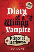 Collins, Tim - Prince of Dorkness. Tim Collins (Diary of a Wimpy Vampire) - 9781843175247 - KOC0016388