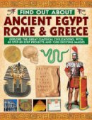 Hurdman, Charlotte; Steele, Philip; Tames, Richard - Find Out About Ancient Egypt, Rome & Greece - 9781843228042 - V9781843228042