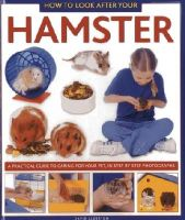 Alderton, David - How to Look After Your Hamster - 9781843228332 - V9781843228332