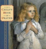 Steve Dobell - A Child's Book of Prayer - 9781843228677 - V9781843228677