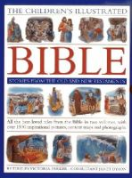 Victoria Parker - The Children's Illustrated Bible Stories from the Old and New Testaments - 9781843229971 - V9781843229971