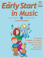 Diamond, Eileen - An Early Start in Music (Book & CD) - 9781843281450 - V9781843281450