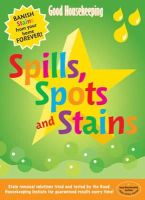 Harrison, Helen - Spills, Spots and Stains (Good Housekeeping) - 9781843403944 - V9781843403944