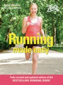 Susie Whalley and Lisa Jackson - Running Made Easy (Zest Magazine) - 9781843404347 - KIN0032824