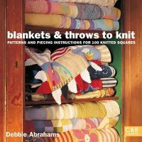 Debbie Abrahams - Blankets and Throws to Knit: Patterns and Piecing Instructions for 100 Knitted Squares - 9781843404712 - V9781843404712