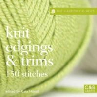 null - Knit Edgings & Trims: 150 Stitches (The Harmony Guides) - 9781843405245 - V9781843405245