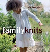 Bliss, Debbie - Special Family Knits: 25 Handknits for All Seasons - 9781843405450 - V9781843405450