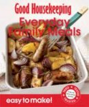 Good Housekeeping - Easy to Make! Everyday Family Meals (Good Housekeeping Easy to Make) - 9781843406464 - V9781843406464