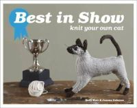 Joanna Osborne, Sally Muir - Best in Show: Knit Your Own Cat - 9781843406624 - V9781843406624