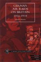 Morris, Joseph - German Air Raids on Great Britain 1914-1918 - 9781843421498 - V9781843421498