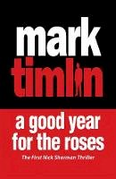 Timlin, Mark - A Good Year for the Roses - 9781843440796 - V9781843440796