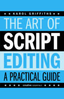 Griffiths, Karol - The Art of Script Editing - 9781843445074 - V9781843445074