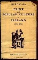 O Ciosain, Niall - Print and Popular Culture in Ireland, 1750-1850 - 9781843510727 - KKD0004952