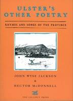 John Wyse Jackson, Hector McDonnell (Editors) - Ulster's Other Poetry:  Verses and Songs of the Province - 9781843511601 - V9781843511601