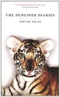Trevor White - The Dubliner Diaries - 9781843511809 - 9781843511809