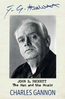 Gannon, Charles - John S. Beckett: The Man and the Music - 9781843516651 - V9781843516651