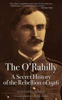 O'Rahilly, Aodogan - The O'Rahilly - 9781843516712 - V9781843516712