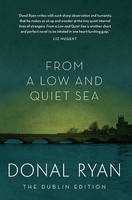 Ryan, Donal - From a Low and Quiet Sea - 9781843517375 - V9781843517375