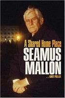 Mallon, Seamus, Pollak, Andy - Seamus Mallon: A Shared Home Place - 9781843517634 - V9781843517634