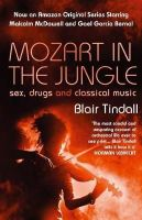 Tindall, Blair - Mozart in the Jungle - 9781843544937 - V9781843544937