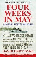 David Hart Dyke - Four Weeks in May: A Captain's Story of War at Sea - 9781843545910 - V9781843545910