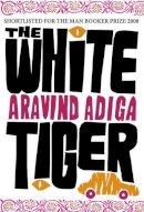 Adiga, Aravind - White Tiger - 9781843547211 - KSC0001888