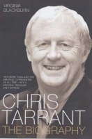 Virginia Blackburn - Chris Tarrant: The Biography - 9781843580812 - KEX0205071