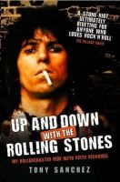 Sanchez, Tony - Up and Down with the Rolling Stones: My Rollercoaster Ride with Keith Richards - 9781843582632 - V9781843582632