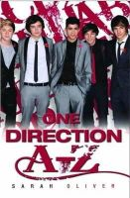 Sarah Oliver - One Direction A-Z. Sarah Oliver - 9781843583783 - V9781843583783