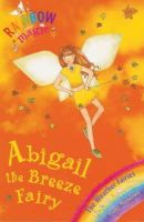 Meadows, Daisy - Abigail: The Breeze Fairy (Rainbow Magic: The Weather Fairies, No. 2) - 9781843626343 - KTG0007206