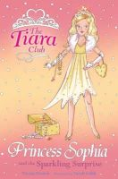 French, Vivian - Princess Sophia and the Sparkling Surprise (Tiara Club) - 9781843628620 - KIN0004593