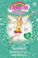 Meadows, Daisy - SUMMER THE HOLIDAY FAIRY (RAINBOW MAGIC) - 9781843629603 - KOC0015548