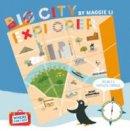 Li, Maggie - Where Can I Go? Big City Explorer: Amazing World City Maps and Facts - 9781843652748 - V9781843652748