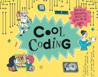 Hansen, Rob - Cool Coding: Filled with Fantastic Facts for Kids of All Ages - 9781843653233 - V9781843653233