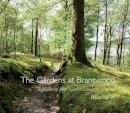 Ingram, David - The Gardens of Brantwood: Evolution of Ruskin's Lakeland Paradise - 9781843680994 - V9781843680994